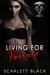 Living for Forever (Battle Born MC, Book #3)