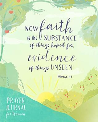 Prayer Journal for Women: Illustrations and Verses to Inspire Faith and Deepen Your Prayer Life
