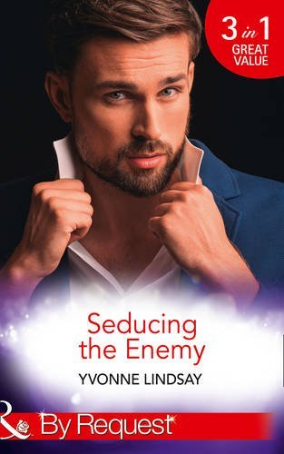 Seducing The Enemy: The Wayward Son (The Master Vintners, Book 1) / A Forbidden Affair (The Master Vintners, Book 2) / The High Price of Secrets (The Master Vintners, Book 4) (By Request)