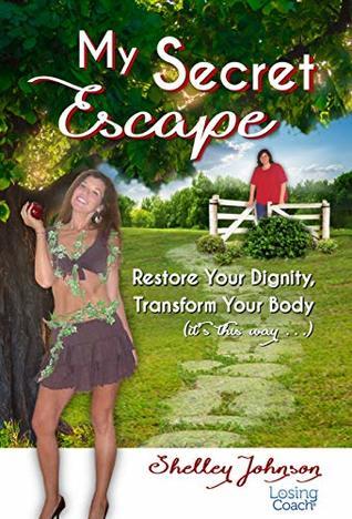 My Secret Escape by Shelley  Johnson