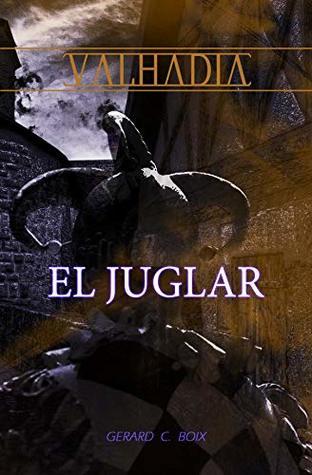 El juglar (VALHADIA nº 5)