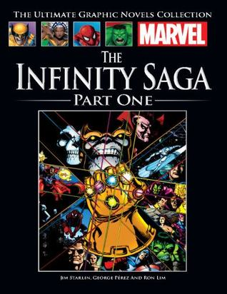 The Infinity Saga Part One (Marvel Ultimate Graphic Novels Collection #150)