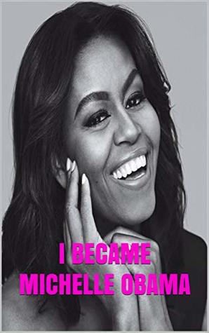 I Became Michelle Obama: A Conversation with Michelle Obama