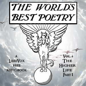 The World's Best Poetry, Volume 4 (Part 1): The Higher Life