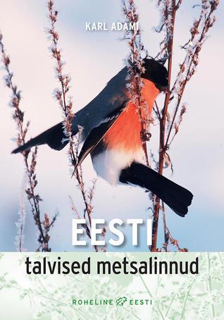 Eesti talvised metsalinnud (Roheline Eesti)