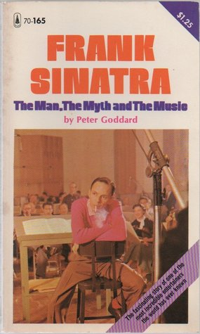 Frank Sinatra: The Man, the Myth and the Music