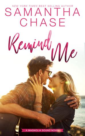 Remind Me (Magnolia Sound, #1)