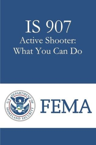 IS 907 Active Shooter: What You Can Do