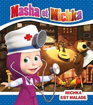 Masha et Michka : Michka est malade