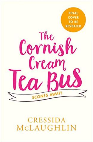 Scones Away! (The Cornish Cream Tea Bus #3)