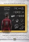 Michael merecía morir by Jackson Bellami