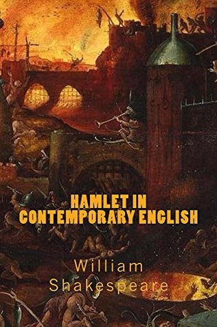 Hamlet in contemporary English