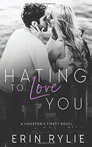 Hating to Love You