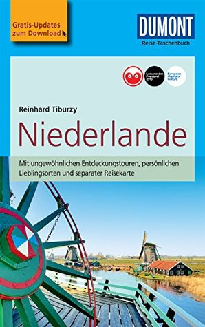 DuMont Reise-Taschenbuch Reiseführer Niederlande: mit Online-Updates als Gratis-Download (DuMont Reise-Taschenbuch E-Book)