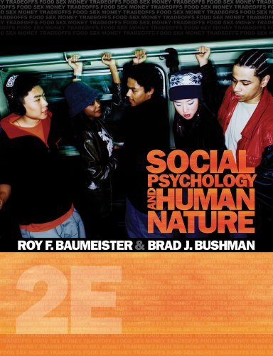 Bundle: Social Psychology and Human Nature, Comprehensive Edition, 2nd + CengageNOW on WebCT™ Printed Access Card