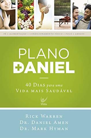 Plano Daniel: 40 dias para uma vida mais saudável