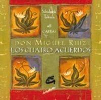 CUATRO ACUERDOS, LOS. CARTAS / 3 ED. / PD.