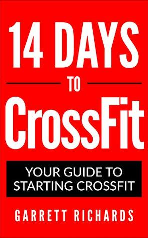 14 Days to CrossFit: Your Guide to Starting CrossFit