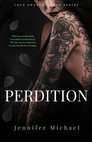 Perdition (Love Unauthorized, #3)