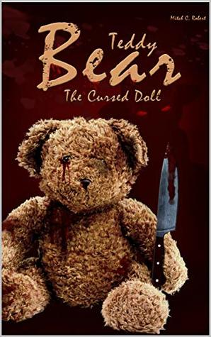 Teddy Bear The Cursed Doll: A Horror Short Story Collection (Volume Book 2)