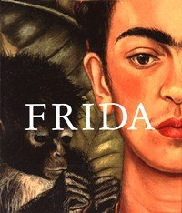 Frida Kahlo - The Painter And Her Work ^