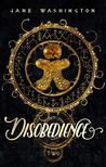 Disobedience (Bastan Hollow Saga, #2)