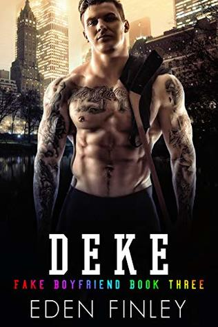Deke (Fake Boyfriend, #3) by Eden Finley