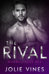 The Rival (Marry the Scot, #0.5)