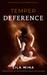 Temper Deference (Temper, #1) by Lila Mina