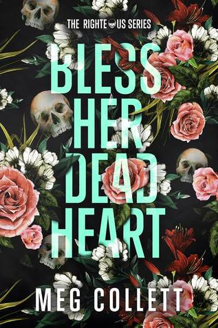 Bless Her Dead Heart (The Righteous, 1)