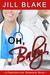 Oh, Baby! (A Prescription: Romance! Book)