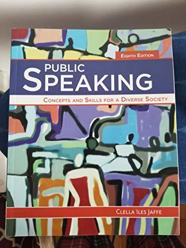 Public Speaking : Concepts And Skills For A Diverse Society, 8Th Edition