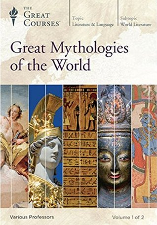 Great Mythologies of the World Lectures 1-20