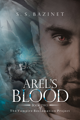 Arel's Blood (The Vampire Reclamation Project #2)
