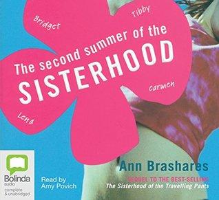 The Second Summer of the Sisterhood: 2 (Sisterhood of the Travelling Pants)