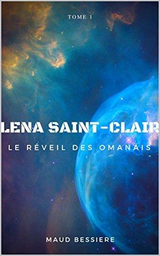 Lena Saint-Clair: Le réveil des Omanais