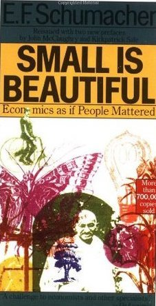 6f5912dff Small Is Beautiful  Economics as if People Mattered by Ernst F ...
