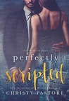 Perfectly Scripted (The Scripted Duet, #2)