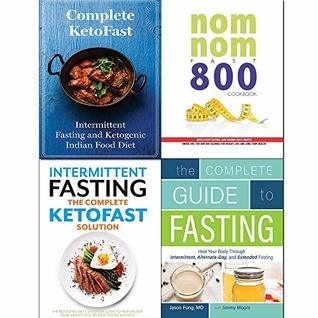 Complete Guide to Fasting,Intermittent Fasting,Complete KetoFast,Nom Nom Fast 800 Cookbook 4 Books Collection Set