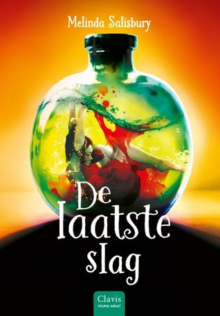 De laatste slag (The Sin Eater's Daughter #3) – Melinda Salisbury