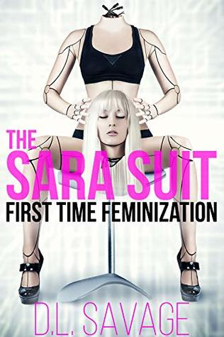 The Sara Suit: First Time Feminization