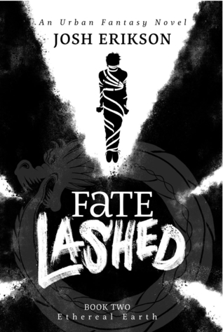 Fate Lashed by Josh Erikson