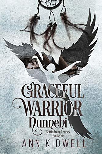 Graceful Warrior - Nunnehi: Spirit Animal Series - Book 1