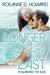 The Longer They Last by Roxanne D. Howard