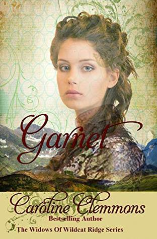 Garnet (The Widows Of Wildcat Ridge, #9)