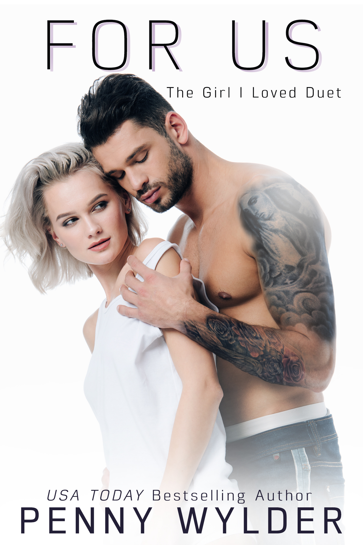 For Us (The Girl I Loved Duet Book 2)