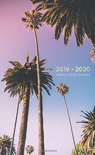 2019-2020 Monthly Pocket Planner: Tropical Palm Trees at Sunset in LA (24 Month Agenda)