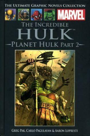 The Incredible Hulk: Planet Hulk, Part 2