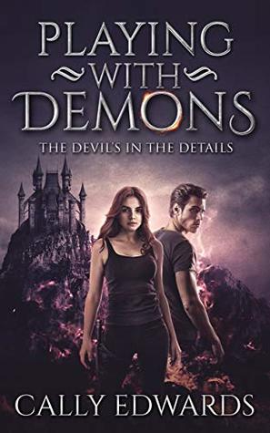 Once Upon a Twilight!: Book Review: Playing With Demons by Cally Edwards