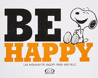 Be Happy - Snoopy